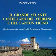 IL GRANDE ATLANTE CASTELLANO DEL VERBANO E DEL CANTON TICINO