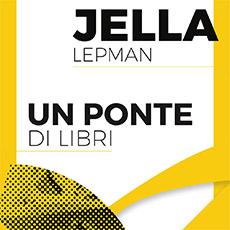 JELLA LEPMAN – UN PONTE DI LIBRI