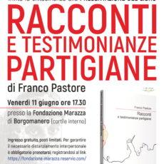 Racconti e testimonianze partigiane – Franco Pastore